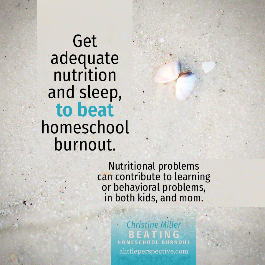 Beating Homeschool Burnout | Christine Miller @ alittleperspective.com