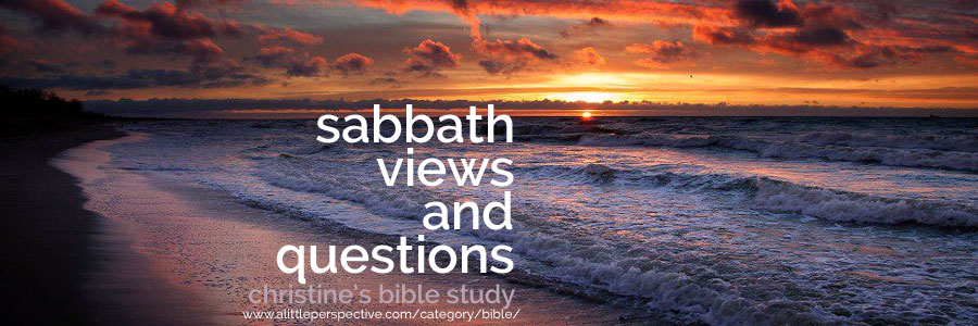 sabbath views and questions