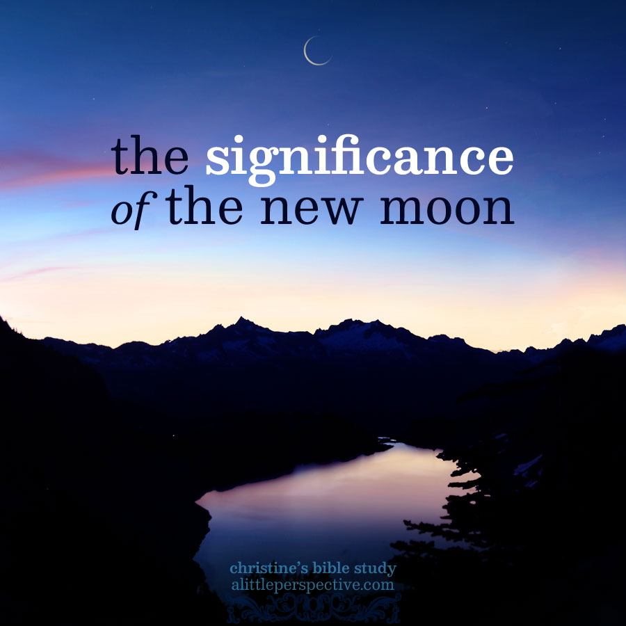 the significance of the new moon