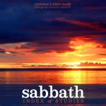 sabbath index of studies | christine's bible study at alittleperspective.com