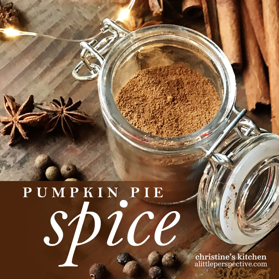 pumpkin pie spice | christine's kitchen at alittleperspective.com