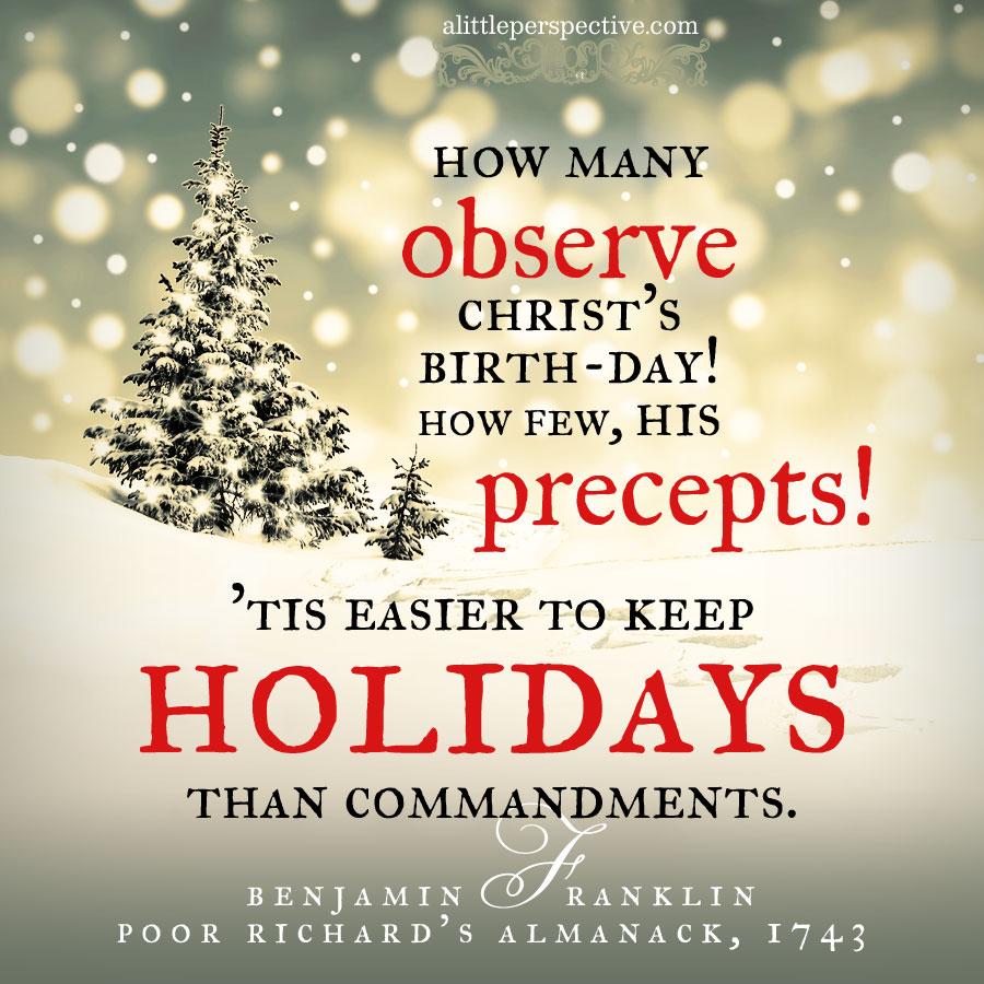 benjamin franklin on christmas | alittleperspective.com
