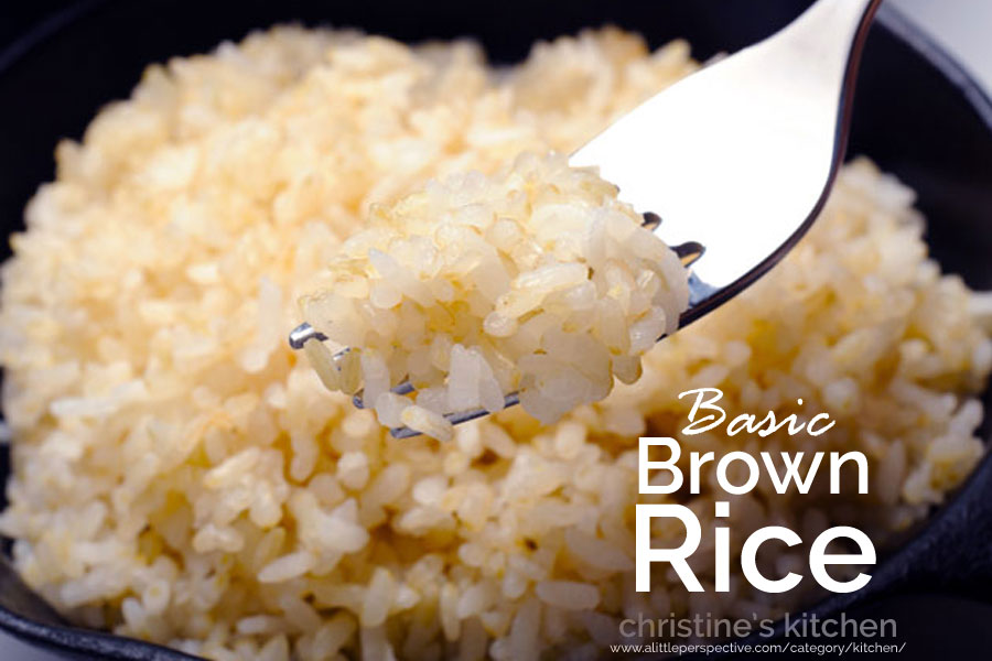 brown rice | christine's kitchen at a little perspective