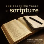 The teaching tools of scripture | christine's bible study at alittleperspective.com