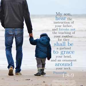 Pro 1:8-9 | scripture pictures at alittleperspective.com