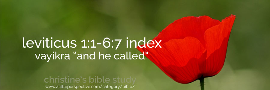 "leviticus 1:1-6:7, vayikra ""and he called"" index 