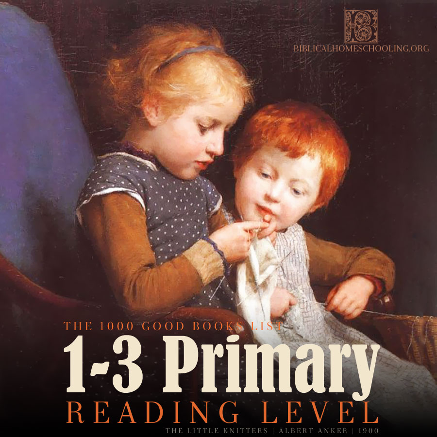 1-3 primary reading level | 1000 good books