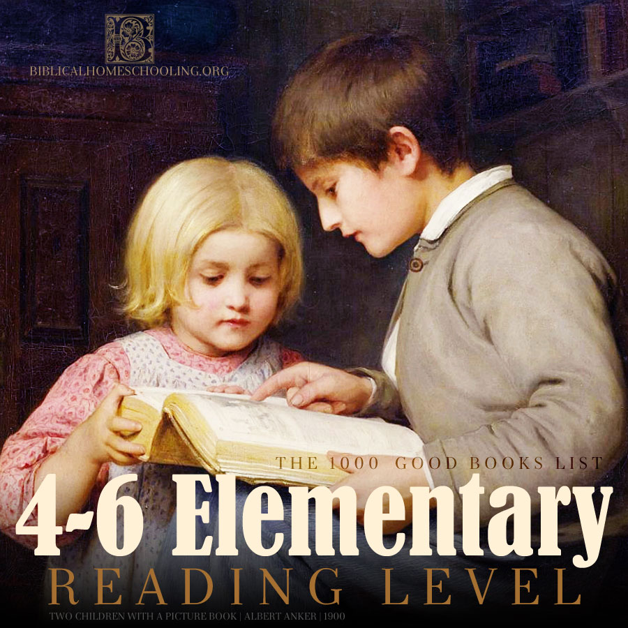 4-6 elementary reading level | 1000 good books