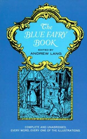 The Blue Fairy Book edited by Andrew Lang