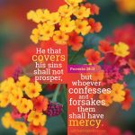 Pro 28:13 | scripture pictures at alittleperspectve.com