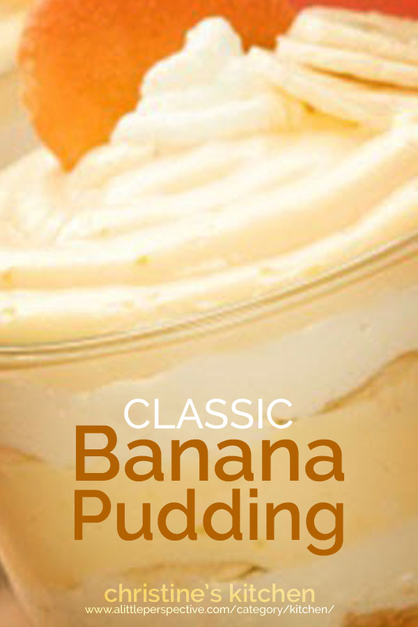 classic banana pudding | christine's kitchen at a little perspective