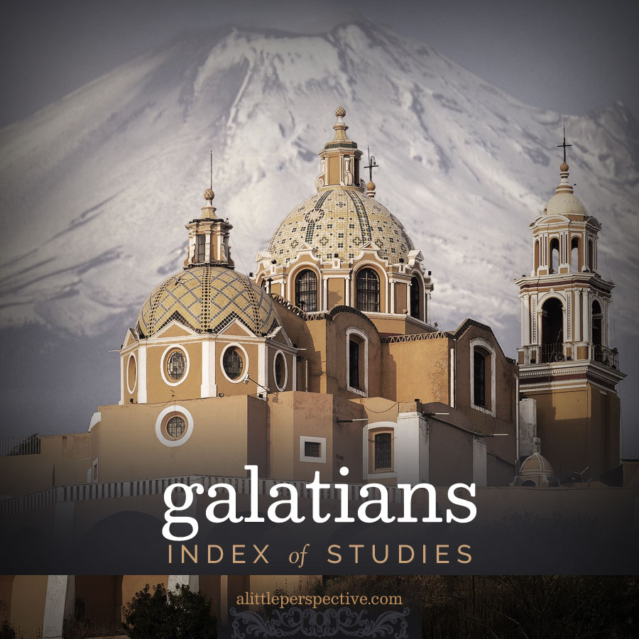 galatians index | christine's bible study at alittleperspective.com