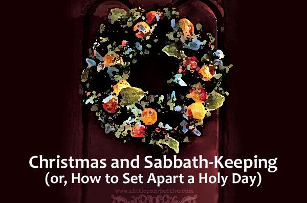 christmas and sabbath keeping