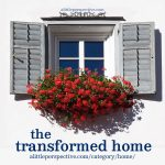 Transformed Home | alittleperspective.com