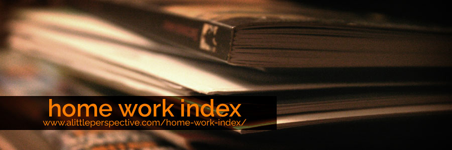 home work index | the transformed home at a little perspective