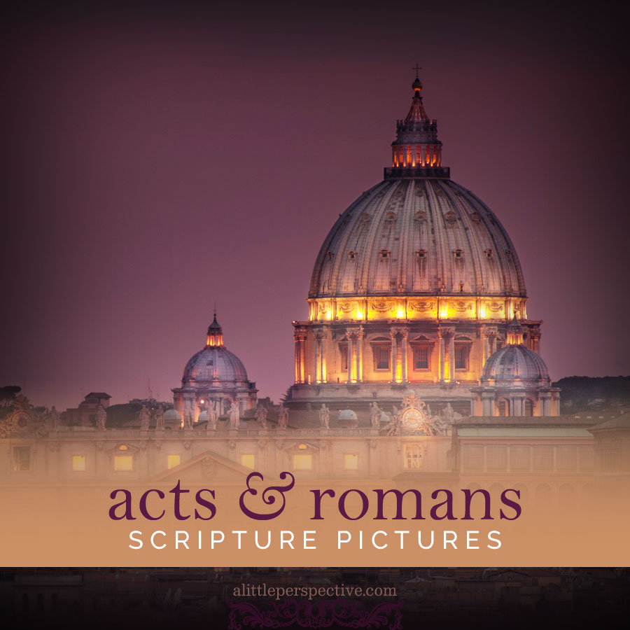 acts & romans scripture picture gallery | scripture pictures at alittleperspective.com
