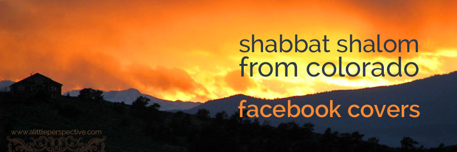 shabbat shalom from colorado facebook covers | a little perspective