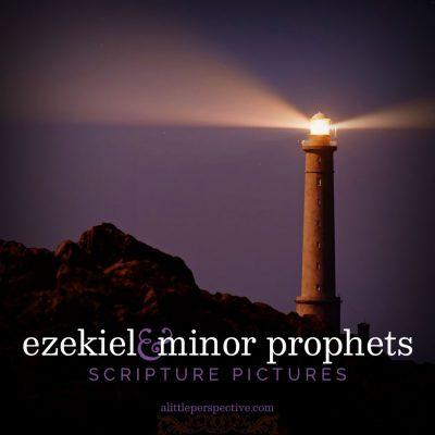 ezekiel and minor prophets scripture pictures