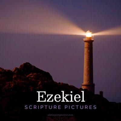 Ezekiel Scripture Pictures