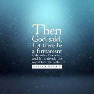 Gen 1:6 | scripture pictures at alittleperspective.com