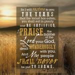 Joe 2:25-26 | | scripture pictures at alittleperspective.com