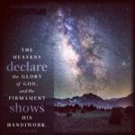 Psa 19:1 | Scripture Pictures @ alittleperspective.com