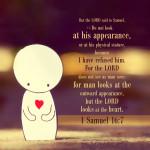 1 Sam 16:7   scripture pictures at alittleperspective.com