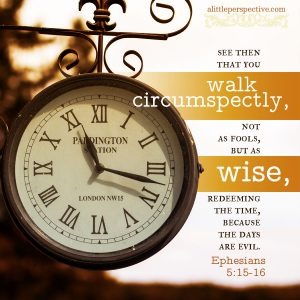 Eph 5:15 | scripture pictures at alittleperspective.com