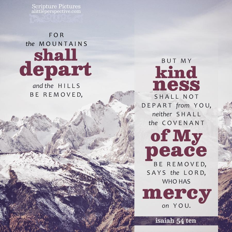 Isa 54:10   Scripture Pictures @ alittleperspective.com