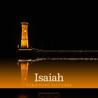 Isaiah Scripture Pictures