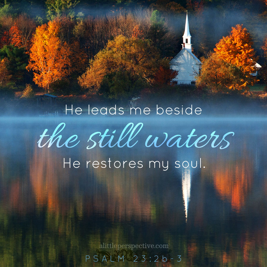 psalm 23, green pastures and still waters