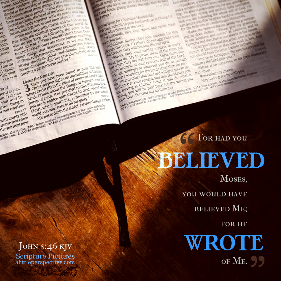 Joh 5:46 | Scripture Pictures @ alittleperspective.com