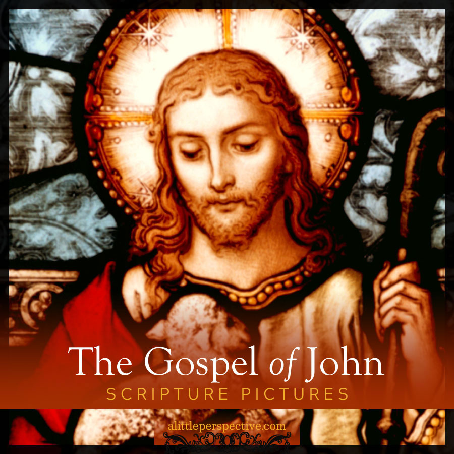 John scripture pictures | alittleperspective.com