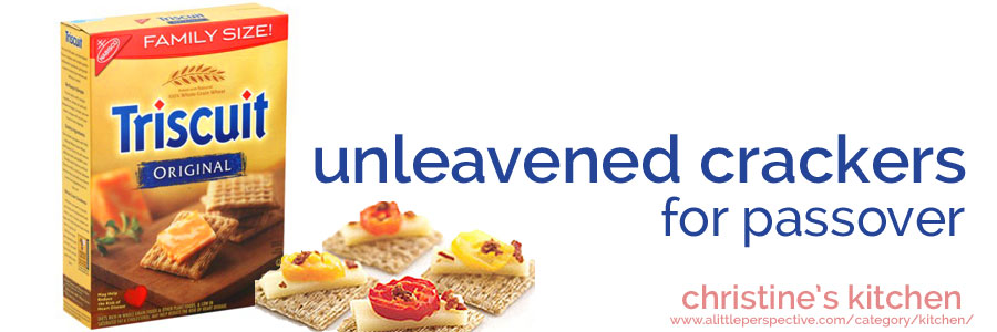 unleavened crackers for passover | christine's kitchen at a little perspective