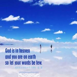 Ecc 5:2 | scripture pictures at alittleperspective.com
