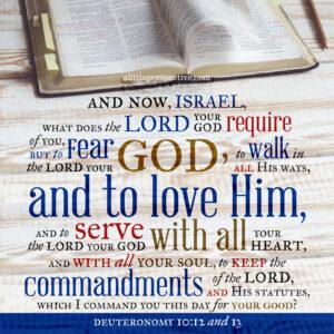 Deu 10:12-13 | scripture pictures at alittleperspective.com