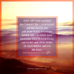 Deu 29:14-15 | Scripture Pictures @ alittleperspective.com