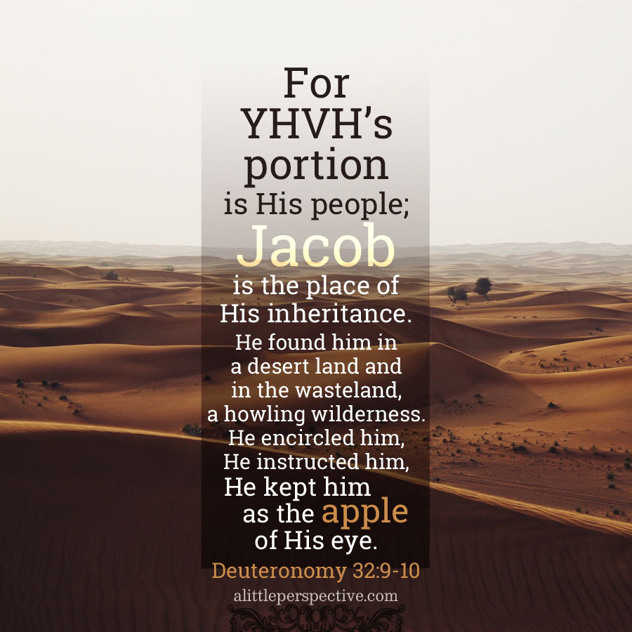 Deu 32:9-10 | scripture pictures at alittleperspective.com