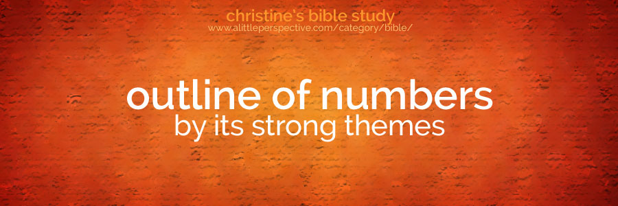 outline of numbers by its strong themes | christine's bible study at a little perspective