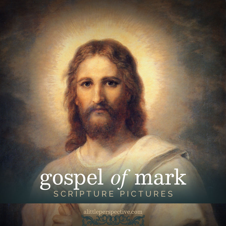 Mark Scripture Pictures | alittleperspective.com