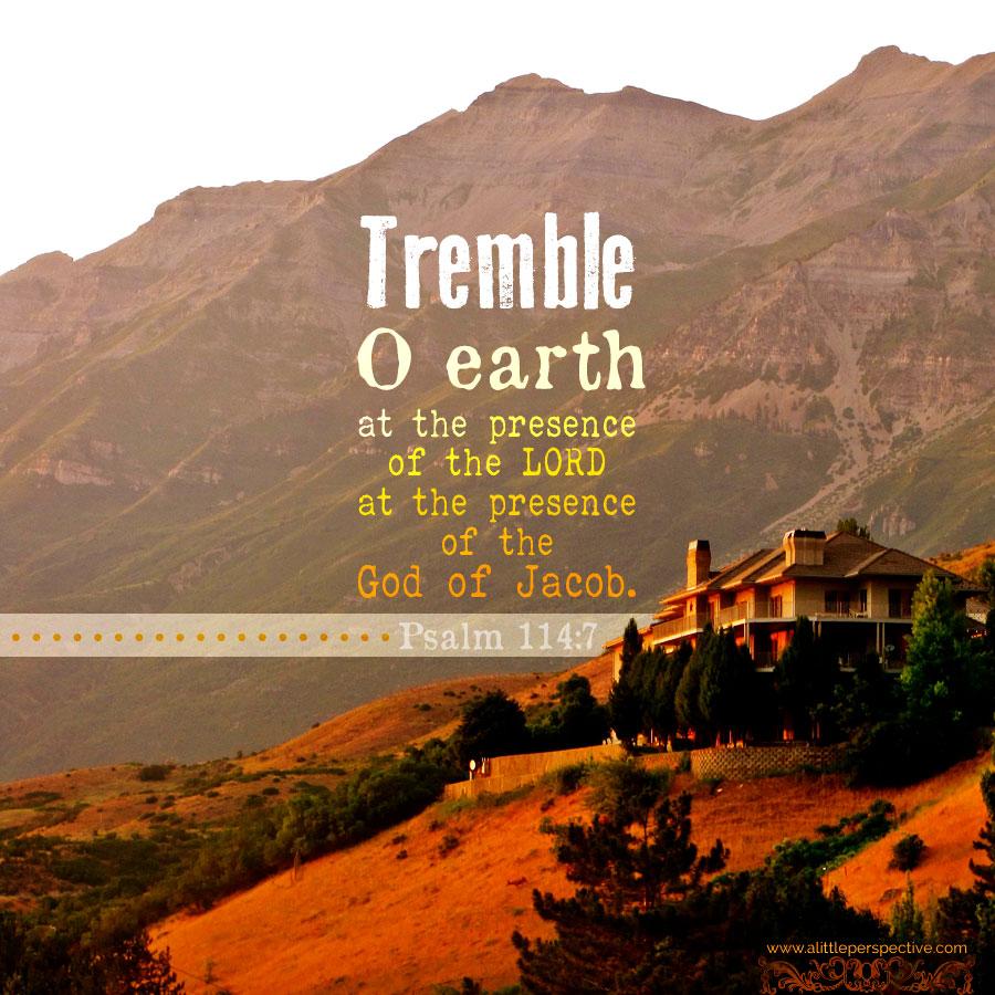 Psa 114:7