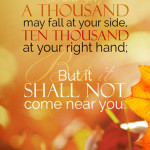Psa 91:7 cell wallpaper | scripture pictures at alittleperspective.com