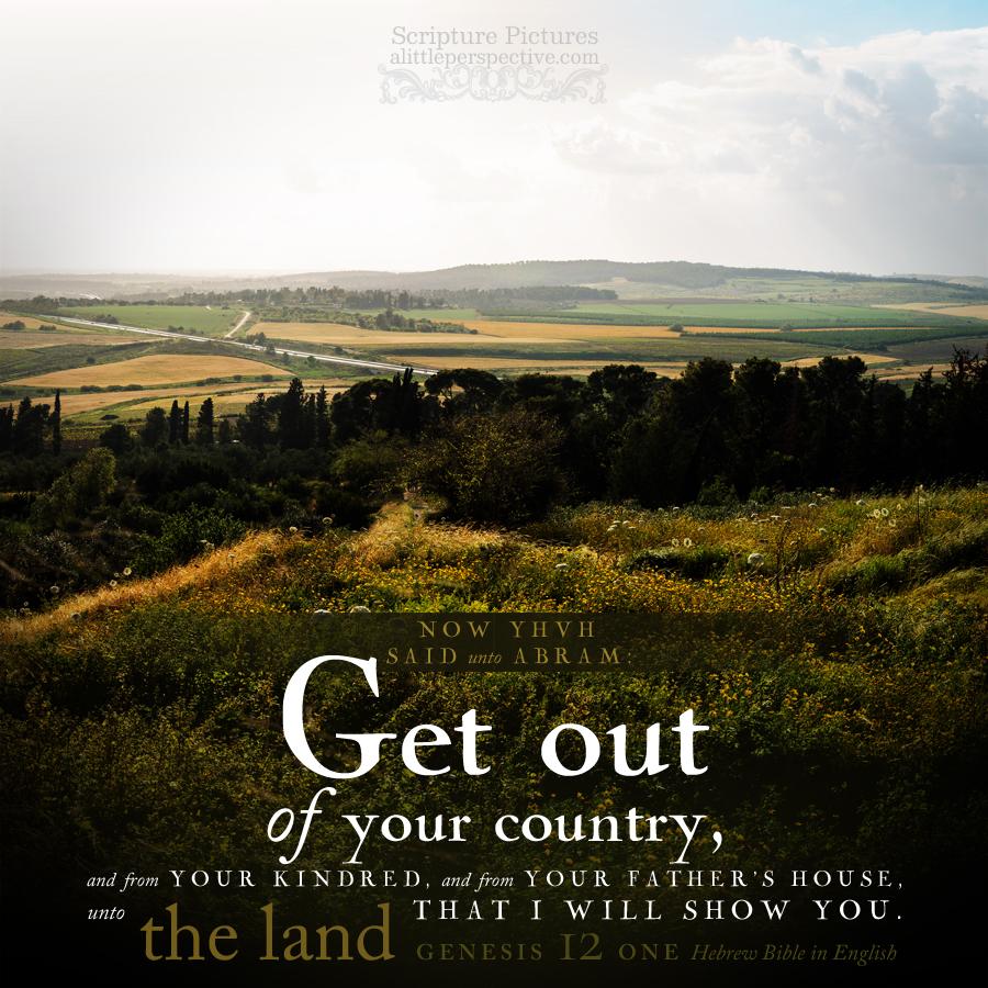 Gen 12:1   Scripture Pictures @ alittleperspective.com
