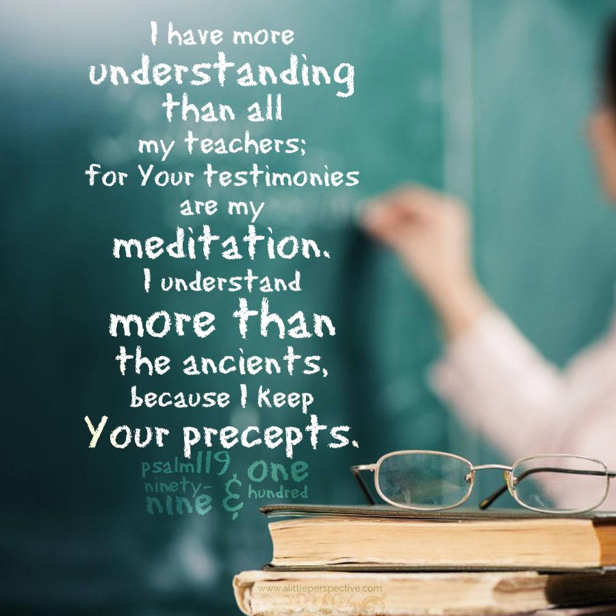 Psa 119:99