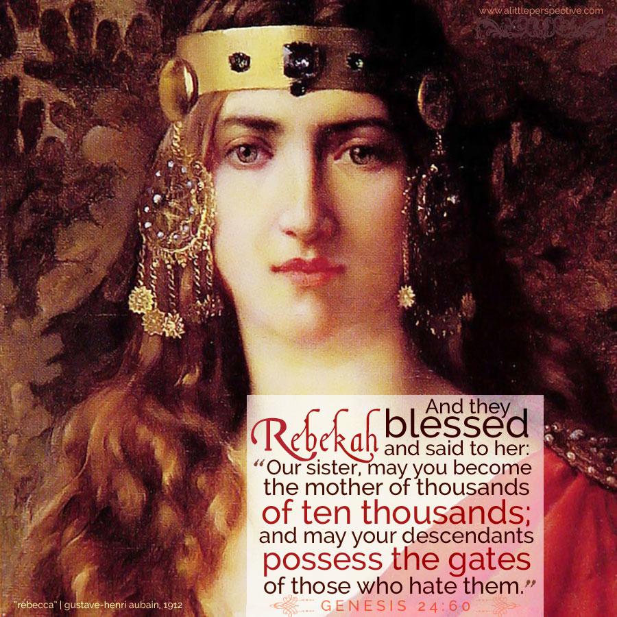 Gen 24:60 | scripture pictures at alittleperspective.com