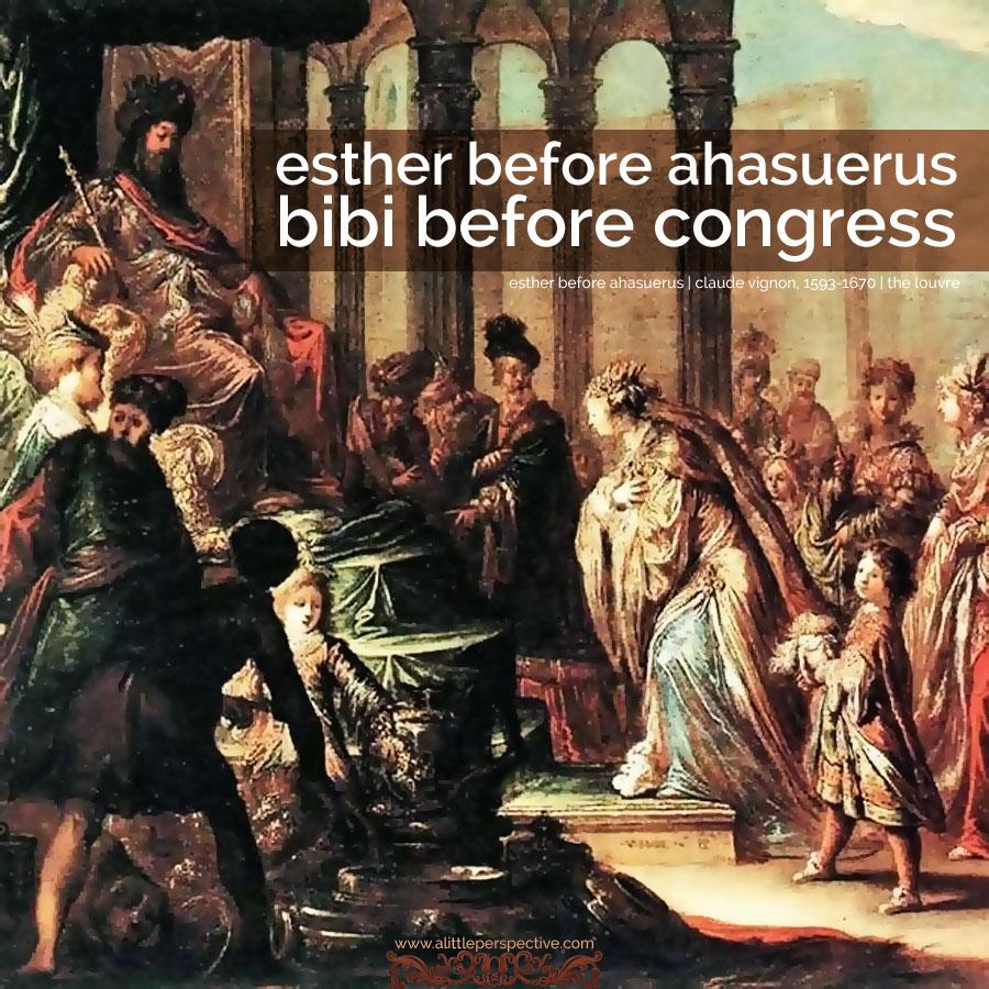 esther before ahasuerus, bibi before congress