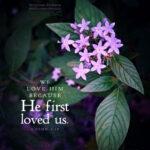 1 Joh 4:19 | Scripture Pictures @ alittleperspective.com