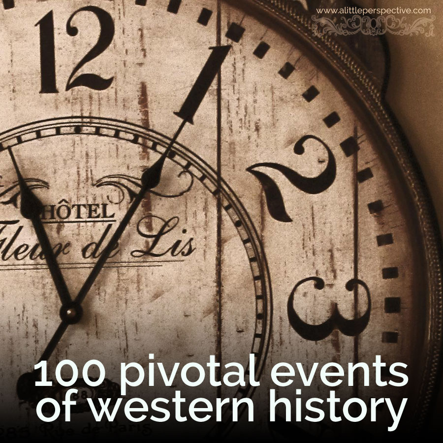 100 pivotal events of western history