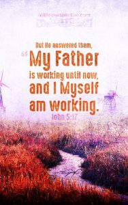 Joh 5:17 cell wallpaper | scripture pictures at alittleperspective.com