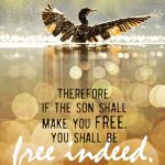 Joh 8:36 cell wallpaper | scripture pictures at alittleperspective.com